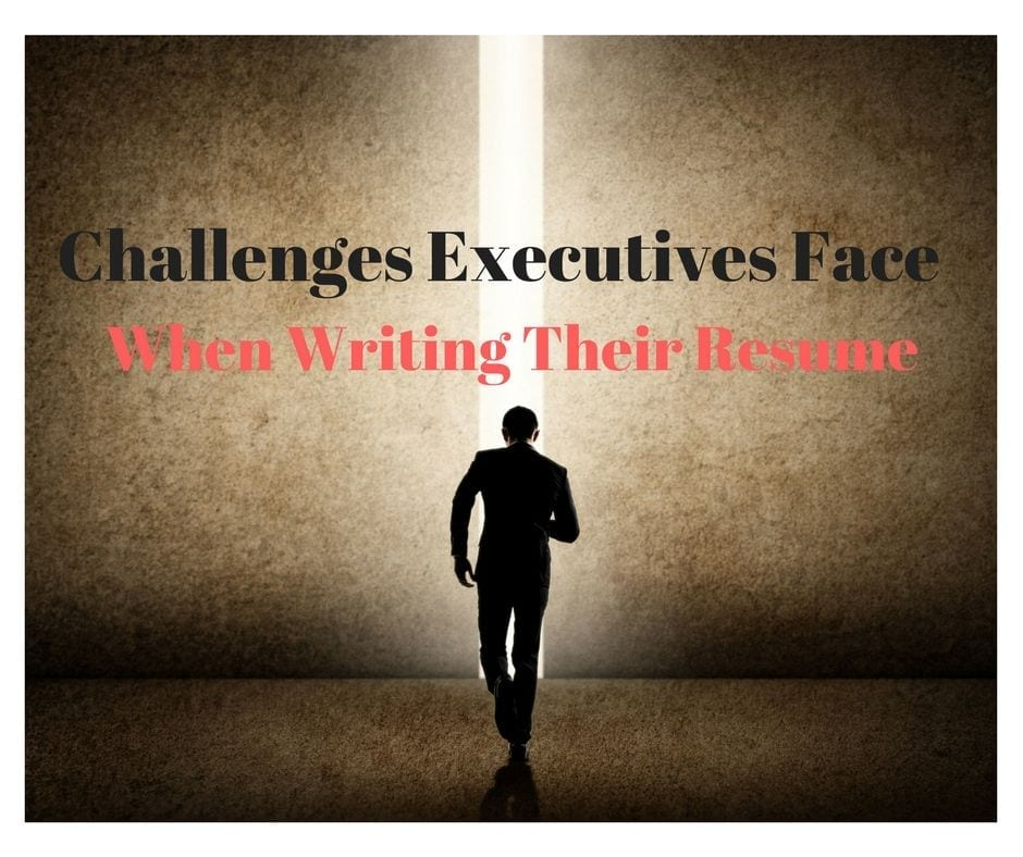 Hunting for an Executive Role? You'll Need to Overcome these Resume-Writing Challenges