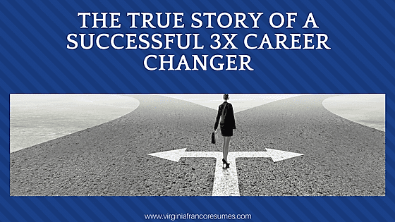The True Story of a Successful 3X Career Changer