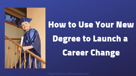 How to Position Your New Degree for Career Change on LinkedIn